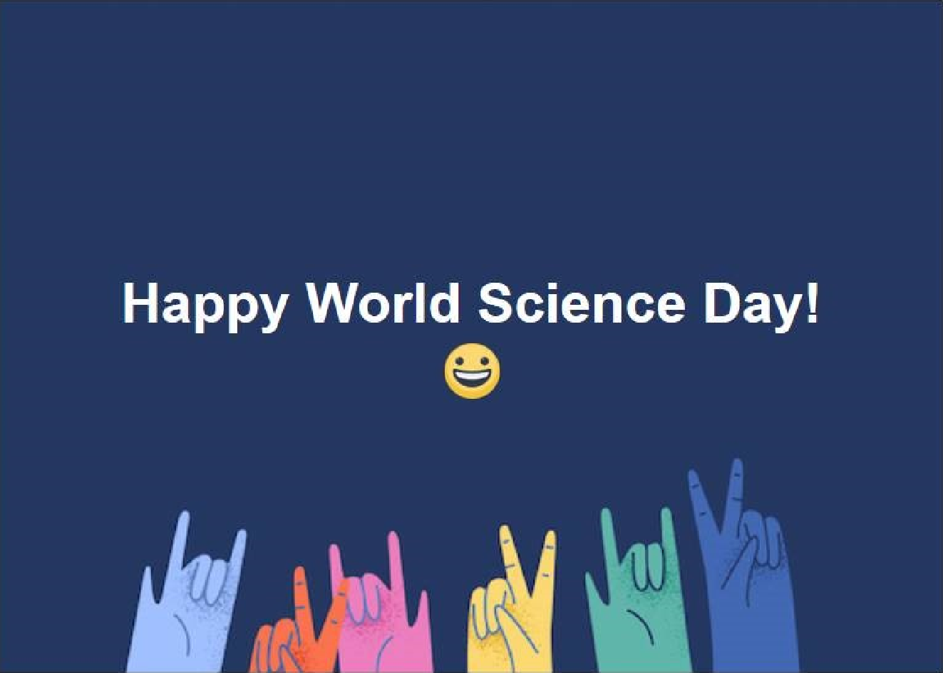 Happy World Science Day - 9 Nov 2017